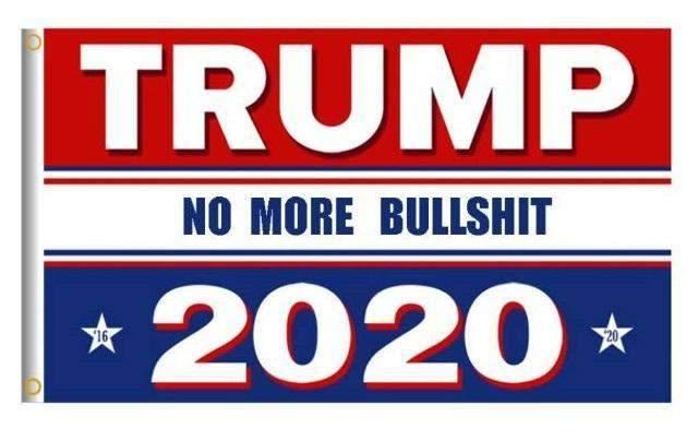 RWB Donald Trump 2020 No More BS President 3x5 Feet MAGA Banner Flag