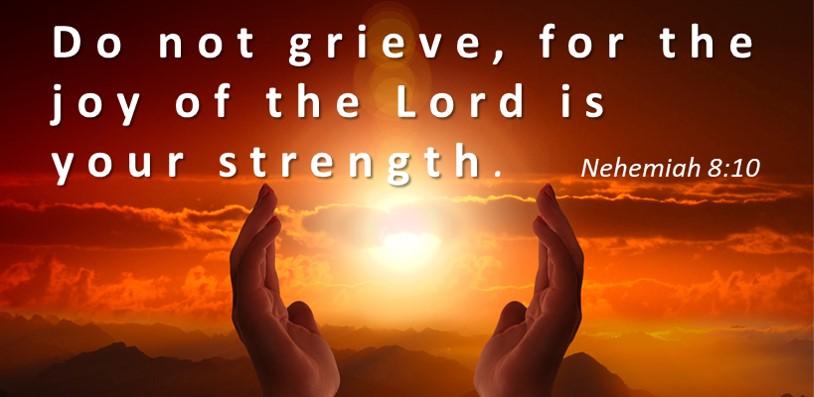 Bible Verses About Strength Nehemiah 8:10