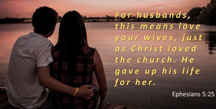 Bible Verse About Love Ephesians 5:25