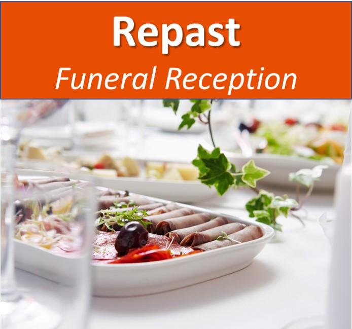 Repast - Post Funeral Meal