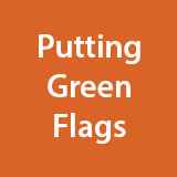 Pre-Designed Putting Green Flags