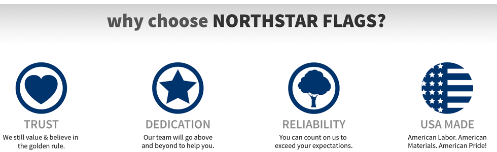 Why Choose NorthStar Flags